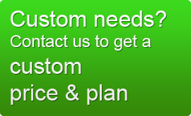 Custom needs? Contact us to get a custom price & plan.